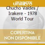 1978 world tour cd musicale di Irake Valdes chucho