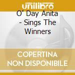 O' Day Anita - Sings The Winners cd musicale di Anita O'day