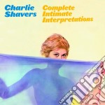 Charlie Shavers - Complete Intimate Interpretations cd musicale di Charlie Shavers