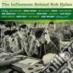 The influences behind bob dylan cd musicale di Artisti Vari