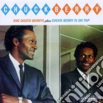 Chuck Berry - One Dozen Berrys / Is On Top cd musicale di Chuck Berry