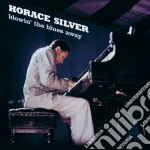 Horace Silver - Blowin' The Blues Away cd musicale di Horace Silver