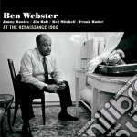 Ben Webster - At The Renaissance 1960 cd musicale di Ben Webster