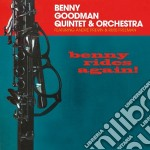 Benny Goodman - Benny Rides Again! cd musicale di Benny Goodman