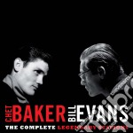 Chet Baker / Bill Evans - The Complete Legendary Sessions cd musicale di BAKER CHET-BILL EVANS