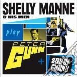 Shelly Manne - Peter Gunn / Son Of Gunn!! cd musicale di SHELLY MANNE & HIS MEN PLAY PE