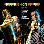 Pepper Adams & Jimmy Knepper - Pepper Adams & Jimmy Knepper cd musicale di Kneppe Adams pepper