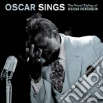 OSCAR SINGS - THE VOCAL STYLING OF OSCAR  cd musicale di Oscar Peterson