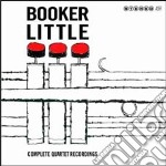 Little Booker - Complete Quartet Recordings cd musicale di Booker Little