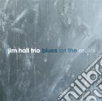 Hall Jim - Blues On The Rocks cd musicale di HALL JIM TRIO