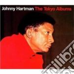 Johnny Hartman - The Tokyo Albums cd musicale di Johnny Hartman