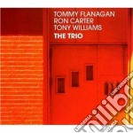 Flanagan / Carter / Williams - The Trio cd musicale di Cart Flanagan tommy