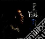 Benny Carter - Let's Fall In Love cd musicale di Carter betty and her