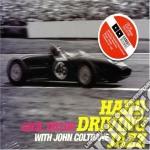 Cecil Taylor / John Coltrane - Hard Driving Jazz cd musicale di Coltra Taylor cecil