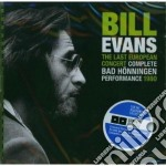 Bill Evans - The Last European Concert Complete Bad Honningen Performance 1980 cd musicale di Bill Evans