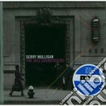 Gerry Mulligan - The Jazz Soundtracks cd musicale di Gerry Mulligan