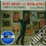 Ruby Braff / Hank Jones - Complete Recordings - Featuring Jim Hall cd musicale di Jones ha Braff ruby