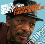 Ornette Coleman - Complete Live At The Hillcrest Club cd musicale di Coleman ornette quintet