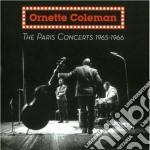 Ornette Coleman - The Paris Concerts 1965-1966 cd musicale di Ornette Coleman