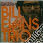 Bill Evans - The Complete Balboa Jazz Club Performances cd musicale di Evans bill trio