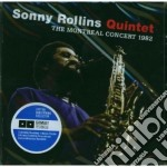 Sonny Rollins - The Montreal Concert 1982 cd musicale di Sonny Rollins
