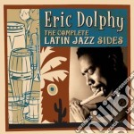 Eric Dolphy - The Complete Latin Jazz Sides cd musicale di Eric Dolphy