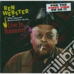 Ben Webster / Oscar Peterson - Live In Hannover cd musicale di Peterso Webster ben