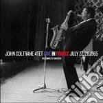 John Coltrane - Live In France July 27-28 1965 cd musicale di John Coltrane