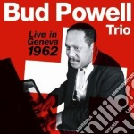 Bud Powell Trio - Live In Geneva 1962 cd musicale di Powell bud trio