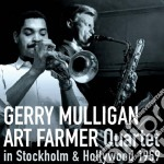 Gerry Mulligan / Art Farmer - In Stockholm & Hollywood 1959 cd musicale di Farmer a Mulligan g