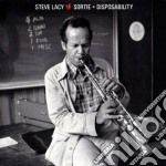 Steve Lacy - Sortie / Disposability cd musicale di Steve Lacy
