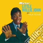 Little Willie John - Mister / Talk To Me cd musicale di JOHN LITTLE WILLIE