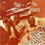 Clifford Brown / Max Roach - Clifford Brown & Max Roach cd musicale di Roach m Brown c