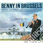 Benny Goodman - Benny In Brussels cd musicale di Benny Goodman