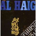 Al Haig - Jazz Will-o-the-wisp cd musicale di Al Haig