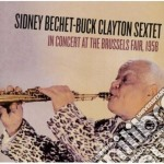 Sidney Bechet  / Buck Clayton - In Concert At The Brussels Fair 1958 cd musicale di Clayton b Bechet s