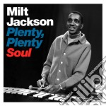 Milt Jackson - Plenty, Plenty Soul cd musicale di Milt Jackson