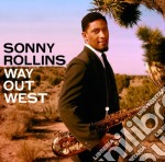 Sonny Rollins - Way Out West cd musicale di SONNY ROLLINS