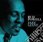 Bud Powell - Jazz Giant cd musicale di Bud Powell