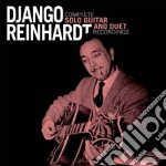 Complete solo guitar and duet recordings cd musicale di Django Reinhardt