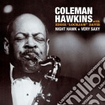 Coleman Hawkins - Night Hawk / Very Saxy cd musicale di Coleman Hawkins