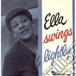 ELLA SWINGS LIGHTLY                       cd musicale di Ella Fitzgerald