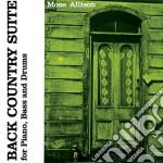 Mose Allison - Back Country Suite / Local Color cd musicale di Mose Allison