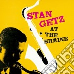 Stan Getz - At The Shrine cd musicale di Stan Getz