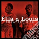 Ella Fitzgerald / Louis Armstrong - Greatest Hits cd musicale di Armstr Fitzgerald e