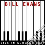 Bill Evans - Live In Koblenz 1979 cd musicale di Bill Evans