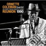 Ornette Coleman - Reunion 1990 cd musicale di Ornette Coleman