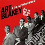 Art Blakey And The Jazz Messengers - Live In Zurich 1958 cd musicale di The jazzme Blakey a