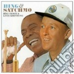 Bing & satchmo cd musicale di Armstrong Crosby b