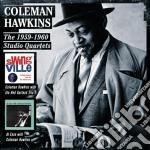 The 1959-1960 studio quartets cd musicale di Coleman Hawkins